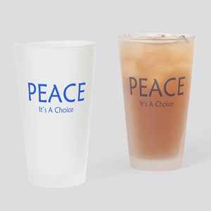 Choose Peace Drinking Glass