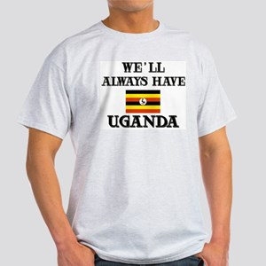 We Will Always Have Uganda Ash Grey T-Shirt