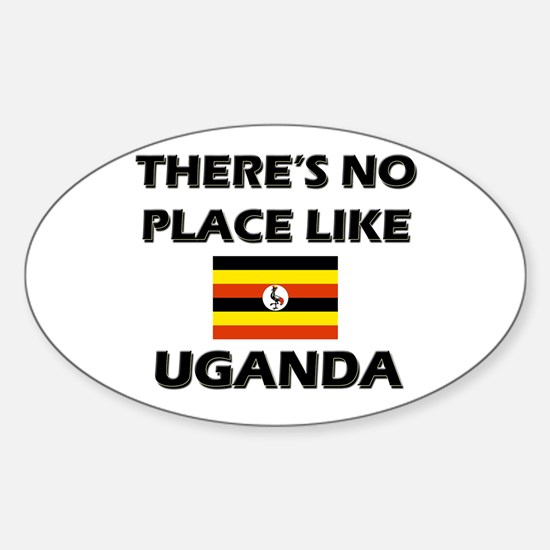 There Is No Place Like Uganda Oval Decal