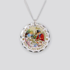 We're All Quite Mad Necklace Circle Charm
