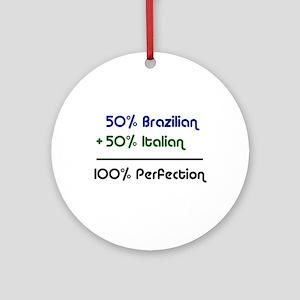 Italian & Brazilian Ornament (Round)