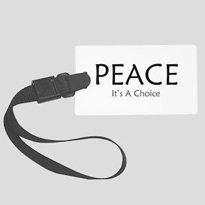 Choose Peace Large Luggage Tag