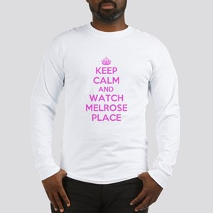 Keep Calm and Watch Melrose Place Long Sleeve T-Sh