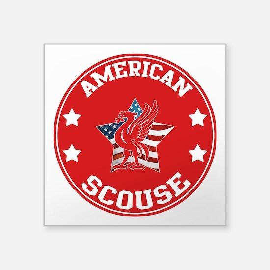 "American Scouse (Liverpool) Square Sticker 3"""