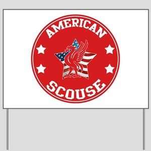 American Scouse (Liverpool) Yard Sign