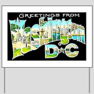 Washington DC Greetings Yard Sign