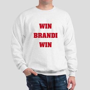 WIN BRANDI WIN Sweatshirt