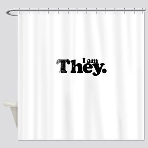 I am They. Shower Curtain