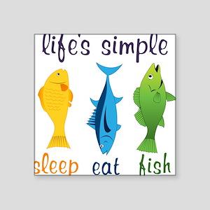 "Lifes Simple Square Sticker 3"" x 3"""