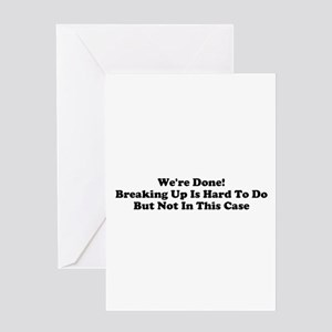 We're Done Greeting Card