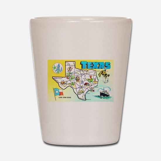 Texas Map Greetings Shot Glass