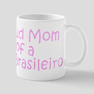 Proud Mom of a Fila Brasileiro Mug