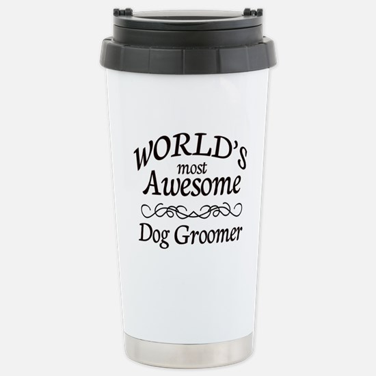 Dog Groomer Stainless Steel Travel Mug