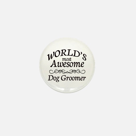 Dog Groomer Mini Button