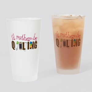Is Rather Be Quilting Drinking Glass