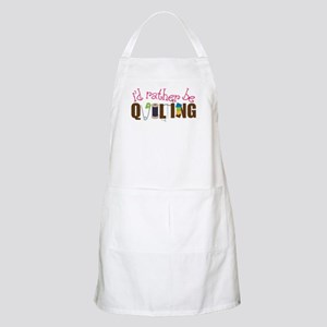 Is Rather Be Quilting Apron