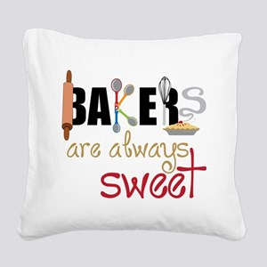 Bakers Are Always Sweet Square Canvas Pillow