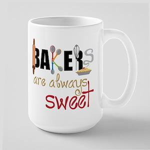 Bakers Are Always Sweet Large Mug