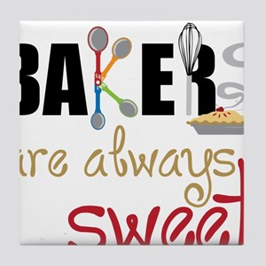 Bakers Are Always Sweet Tile Coaster