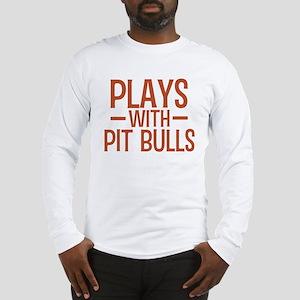 PLAYS Pit Bulls Long Sleeve T-Shirt