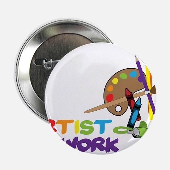 """Artist At Work 2.25"""" Button"""