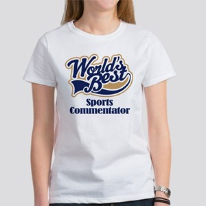 Sports Commentator (Worlds Best) Women's T-Shirt