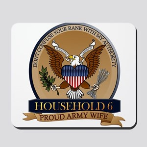 Household 6 - Army Wife Mousepad