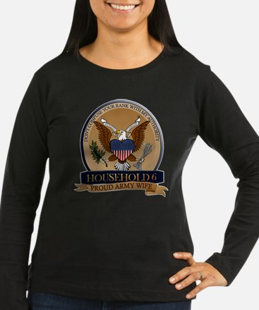 Household 6 - Army Wife T-Shirt