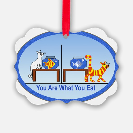 You are what you eat2.png Ornament