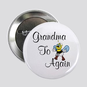 "grandmatobeeagain 2.25"" Button"