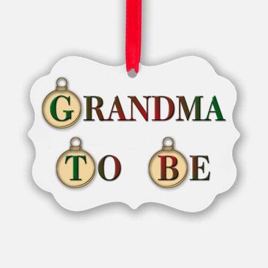 Christmas Grandma To Be Ornament