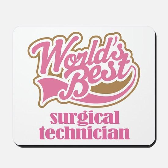 Surgical Technician (Worlds Best) Mousepad