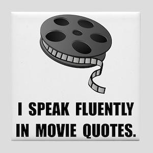 Speak Movie Quotes Tile Coaster