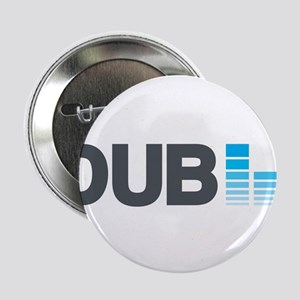 "DUPSTEP! 2.25"" Button"