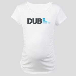 DUPSTEP! Maternity T-Shirt