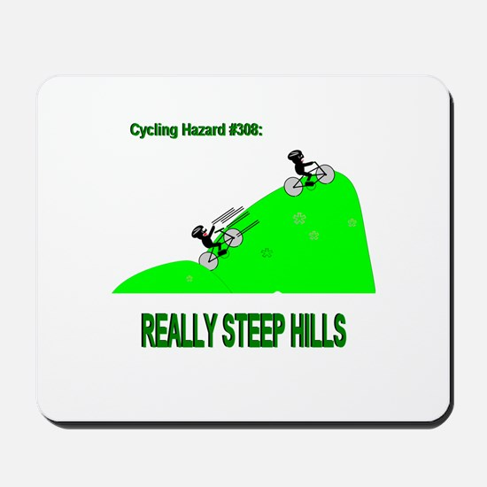 Cycling Hazards - Really Steep Hills Mousepad