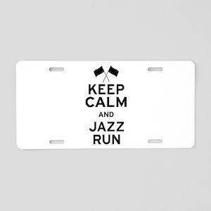 Keep Calm and Jazz Run Aluminum License Plate