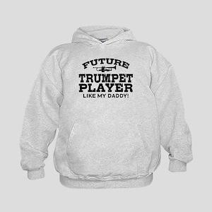 Future Trumpet Player Like My Daddy Kids Hoodie
