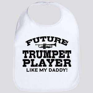 Future Trumpet Player Like My Daddy Bib