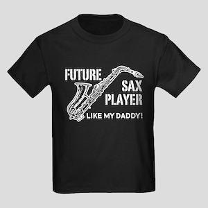 Future Sax Player Like My Daddy Kids Dark T-Shirt