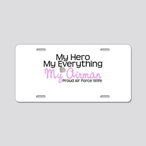 My Everything AF Wife Aluminum License Plate
