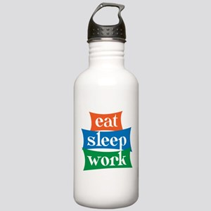 eat, sleep, work Stainless Water Bottle 1.0L