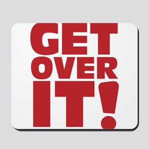 Get over it! Mousepad