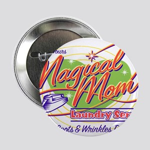 """Magical Mom Laundry 2.25"""" Button"""