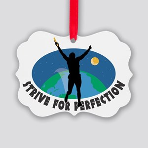 Strive for Perfection Picture Ornament