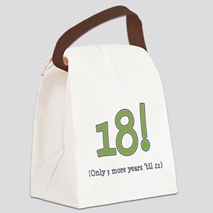 18 3 years til 21 dark Canvas Lunch Bag