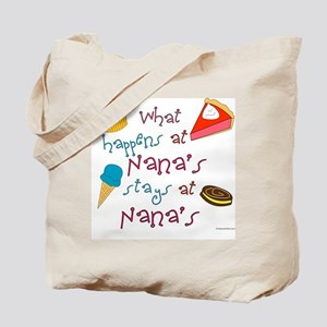 """What happens at Nana's stays at Nana's"" Tote Bag"