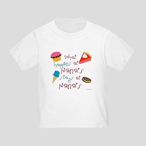 """""""What happens at Nana's..."""" Toddler T-Shirt"""