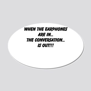 Earphones in, conversation out (beastmode) 20x12 O