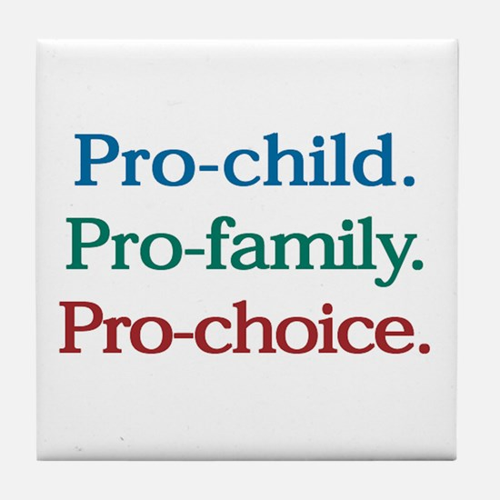 Pro-Choice Tile Coaster